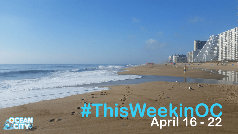 This Week in OC: 4/16 – 4/22