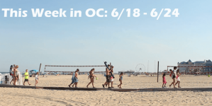 This Week in OC: June 18 – 24