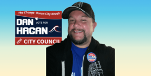 Council Candidate Daniel Hagan Makes His Case to Ocean City Voters